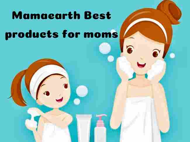 Mamaearth Products for Moms