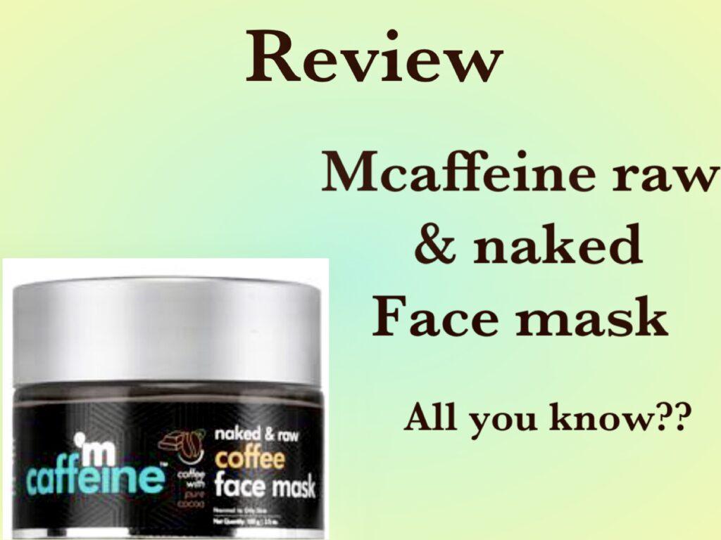 mCaffeine Face Mask