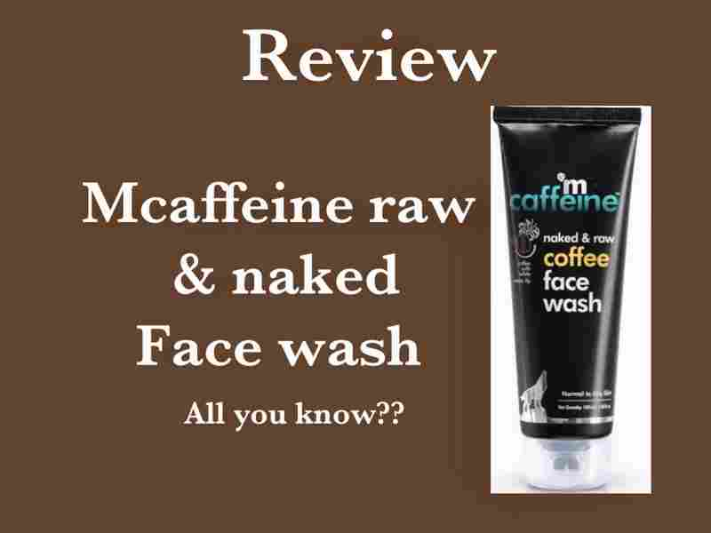 mCaffeine Face Wash Review