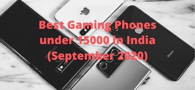 best gaming phones under 15000 in india