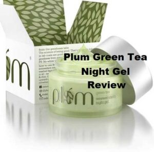 PLUM-GREEN-TEA-NIGHT-GEL-Review