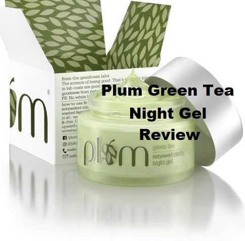 PLUM-GREEN-TEA-NIGHT-GEL-Review